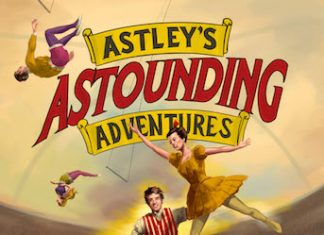 Astley's Astounding Adventures at New Vic